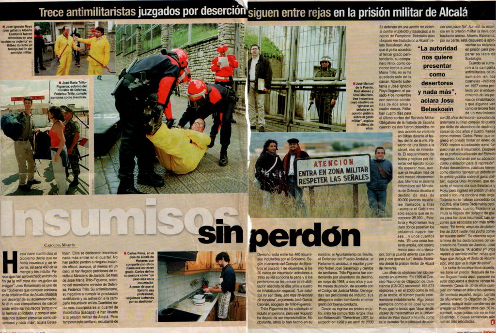 Artículo de la revista «Interviú» que explica que hay varias personas en la cárcel (año 2000) y hay varias fotos, una de ellas en la que salimos Raúl Alonso y yo mismo.