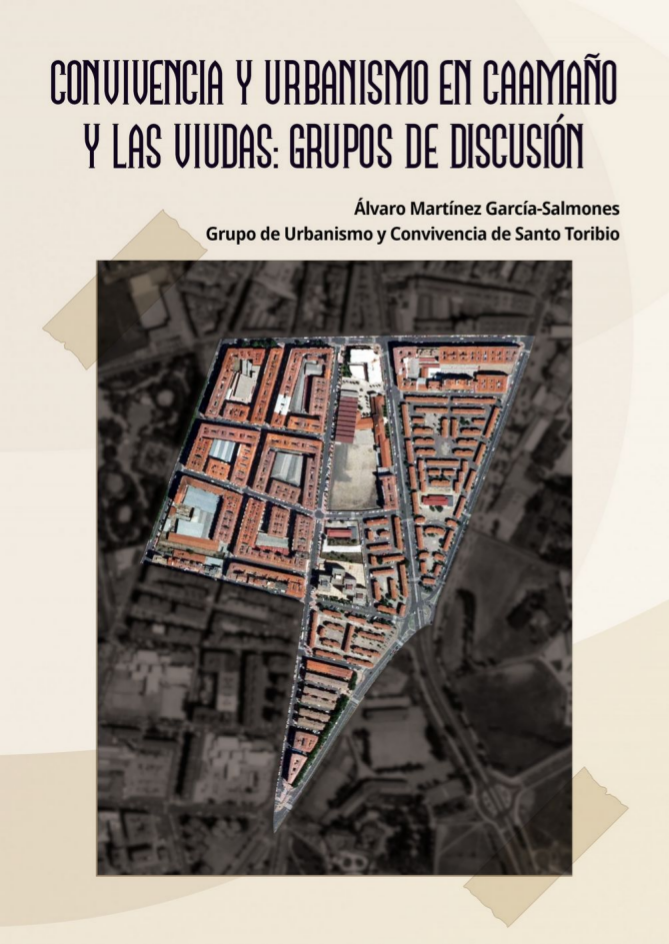 Portada del informe sobre convivencia y urbanismo en la zona Caamaño y Las Viudas de Delicias. Presenta una foto del barrio y el título del informe