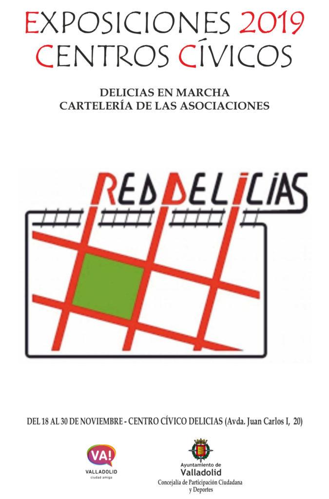 cartel de la exposición de Red Delicias, 18-30 noviembre 2019 en el centro cívico Delicias