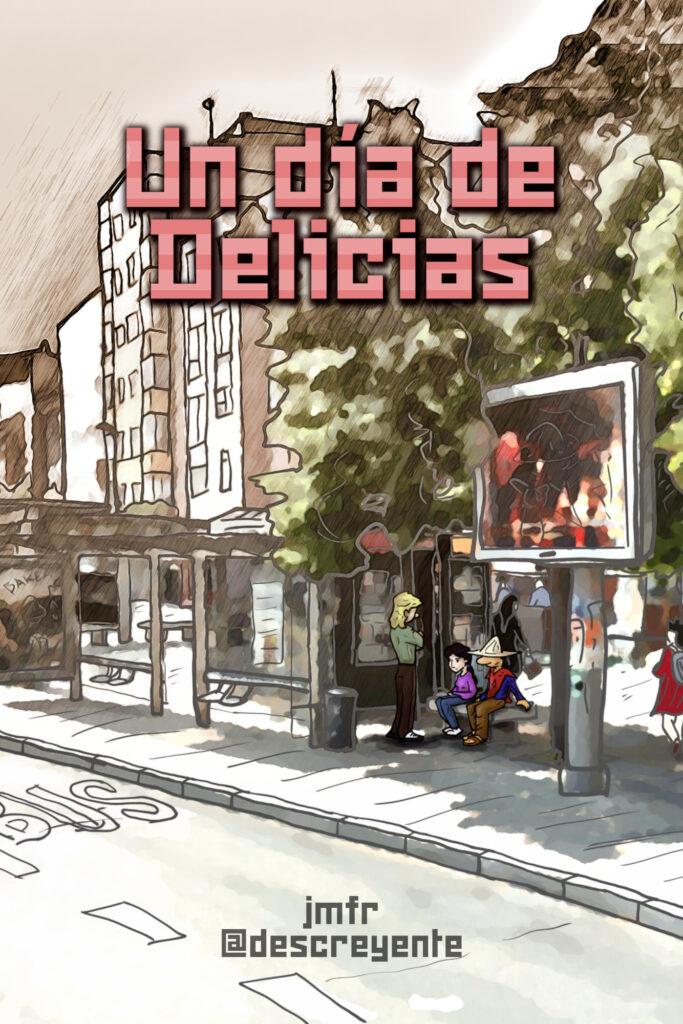 """Portada de la novela """"Un día de Delicias"""""""